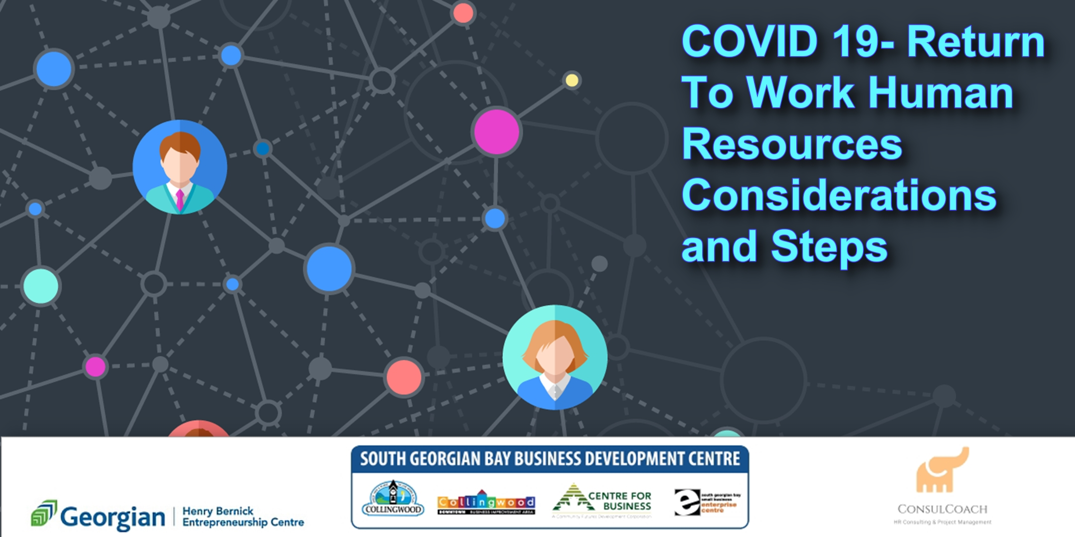 Access to webinar and slide deck (includes FAQ's and answers)- COVID-19 Return To Work Human Resources Considerations