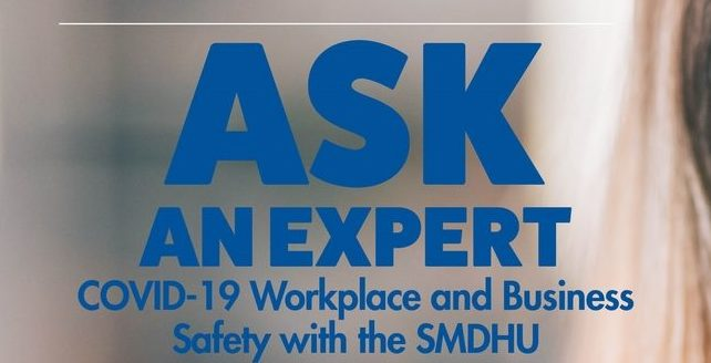 Access to Webinar: Ask an Expert – COVID-19 Workplace and Business Safety with the SMDHU